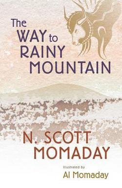 N. Scott Momaday: The Way to Rainy Mountain (Paperback); 1977 Edition