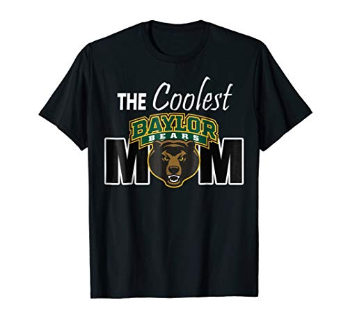 Baylor University Shirts Coolest Bears Mom T-Shirt Apparel