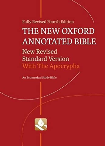 The New Oxford Annotated Bible with Apocrypha New Revised Standard Version by Oxford University Press,2010] (Hardcover) 4th (Oxford Annotated Bible Apocrypha)