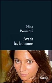 Avant les hommes, Bouraoui, Nina