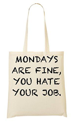Mondays Are You Hate Your Job Funny Slogan Bolso De Mano Bolsa De La Compra