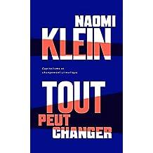 Tout peut changer: Capitalisme et changement climatique (French Edition)