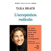 L'acceptation radicale (ESPRIT OUVERT) (French Edition)