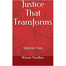 Justice That Transforms: Volume Two