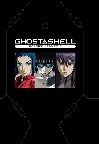 Ghost in the Shell README: 1995-2017 (The Ghost in the Shell)
