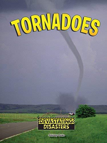 (Tornadoes (Devastating Disasters))
