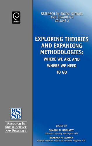 Exploring Theories and Expanding Methodologies (Research in Social Science and Disability, V. 2) (Research in Social Sci