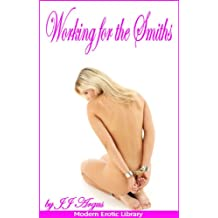 Working For The Smiths (Modern Erotic Library)
