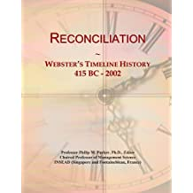 Reconciliation: Webster's Timeline History, 415 BC - 2002