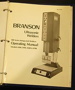 branson model 8200 8400 8600 8700 instruction manual branson rh amazon com Elaut 900 Series 900 Series Vap Pen