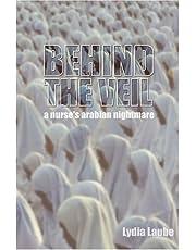 Behind the Veil: A Nurse's Arabian Nightmare