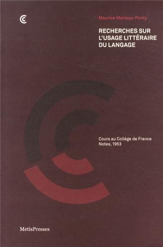 France Note - Recherches sur l'usage littéraire du langage : Cours au Collège de France, notes, 1953