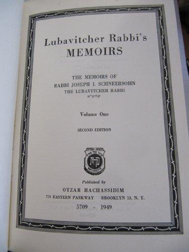 Lubavitcher Rabbi's Memoirs: A History of the Origins of Chasidism