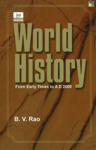 Download World History: From Early Times to AD 2000 PDF