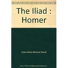 The Iliad : Homer
