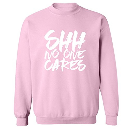 Shh No One Cares Crewneck Sweatshirt In Pink - - Shh Shop