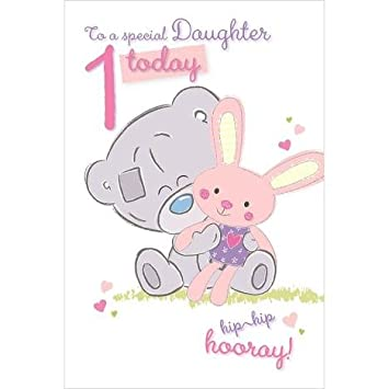 Me To You Special Daughter 1 Today 1st Birthday Card