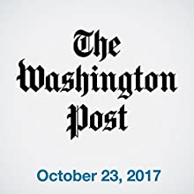 October 23, 2017 Newspaper / Magazine by  The Washington Post Narrated by Sam Scholl
