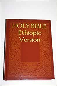 HOLY BIBLE Ethiopic Version / Volume 1 Containing the Old