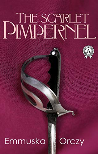 The Scarlet Pimpernel (English Edition)