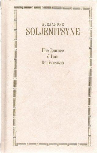 Une Journee Divan Denissovitch [Pdf/ePub] eBook