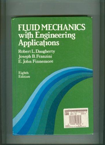 Fluid Mechanics With Engineering Applications