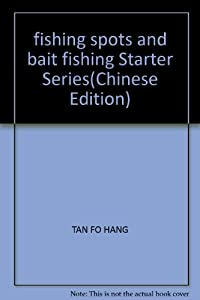 Paperback fishing spots and bait fishing Starter Series(Chinese Edition) Book