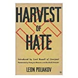 Harvest of Hate : The Nazi Program for the Destruction of the Jews of Europe, Poliakov, Leon, 0896040062
