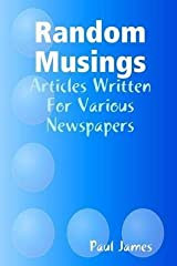 [(Random Musings)] [By (author) Paul James] published on (September, 2015) Paperback