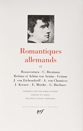 Romantiques Allemand Vol. 2 Anthology of German Literature of the 19th Century Vol. 2 2 vols.