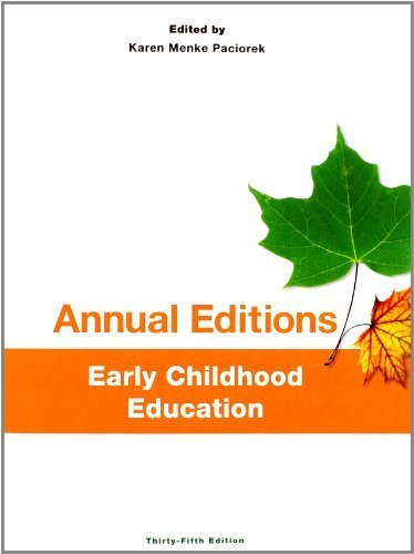Annual Editions: Early Childhood Education, 35/e 35th edition by Paciorek, Karen Menke (2014) Paperback