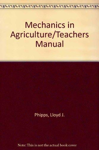 Mechanics in Agriculture/Teachers Manual