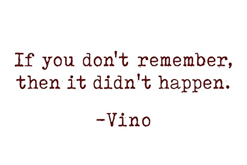 - If you don't remember - Wine Sayings - Typewriter Text (36x54 Giclee Gallery Print, Wall Decor Travel Poster)