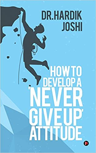 buy how to develop a never give up attitude book online at low