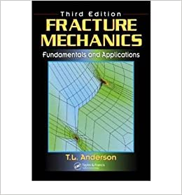 ((REPACK)) By T. L. Anderson - Fracture Mechanics: Fundamentals And Applications, Third Edition (3rd Edition) (5/25/05). abundant Pride reloj Includes Cable nunca