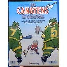 La ligue des joueurs extraordinaires, Les canayens de Monroyal tome 1