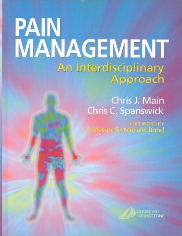 Download By Chris J. Main PhD FBPsS - Pain Management: An Interdisciplinary Approach (2000-11-23) [Hardcover] pdf epub