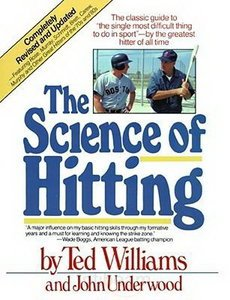 by John Underwood,by Ted Williams Science of Hitting(text only) ()
