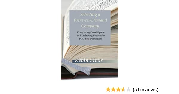 amazon com selecting a print on demand company comparing