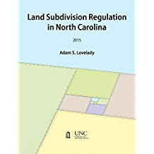 Land Subdivision Regulation in North Carolina