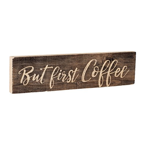 But First Coffee Script Design Distressed 2 x 6 Inch Solid P