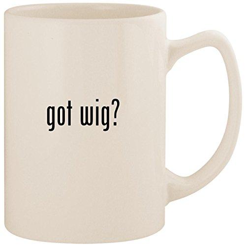 got wig? - White 14oz Ceramic Statesman Coffee Mug Cup ()