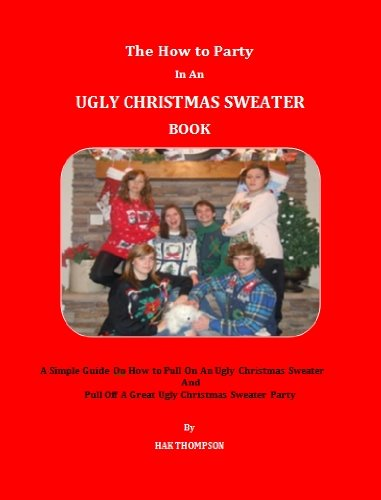 Great Ugly Christmas Sweater Party