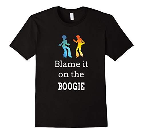 Blame it on the Boogie Shirt for Funky Dance Music Lover Tee ()