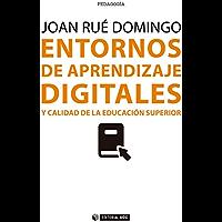 Entornos de aprendizaje digitales y calidad de la educación superior (Manuales)