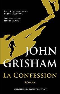 La confession par Grisham