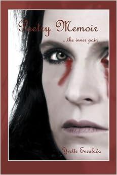 Poetry Memoir . . . The Inner Pain