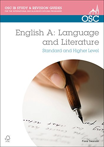 (IB English A: Language & Literature: Standard & Higher Level (OSC IB Revision Guides for the International Baccalaureate Diploma))