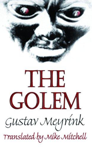 The Golem (Dedalus European Classics)
