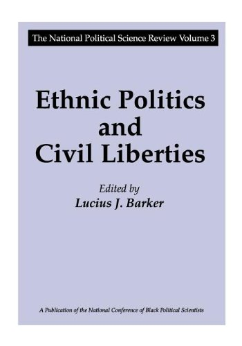 Ethnic Politics and Civil Liberties (National Political Science Review,)
